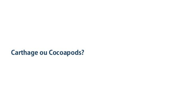 CarthageouCocoapods?