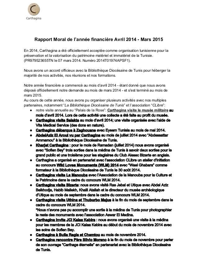 RapportMoraldel'annéefinancièreAvril2014Mars2015  En2014,Carthaginaaétéofficiellementacceptéecomm...