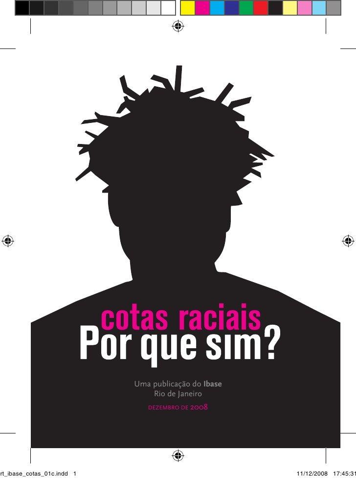 Uma publicação do Ibase                                 Rio de Janeiro                                DEZEMBRO DE 2008art_...
