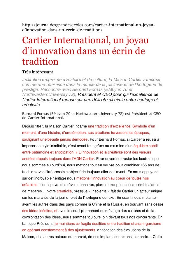 http://journaldesgrandesecoles.com/cartier-international-un-joyaud'innovation-dans-un-ecrin-de-tradition/  Cartier Interna...