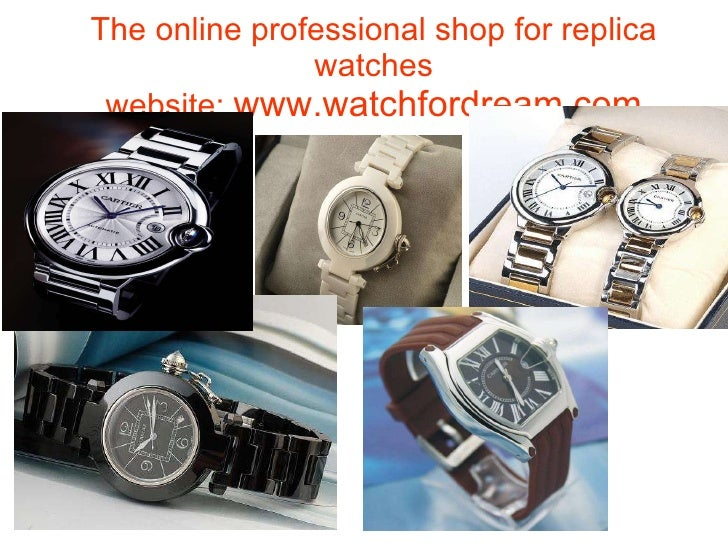 The online professional shop for replica watches website:  www.watchfordream.com