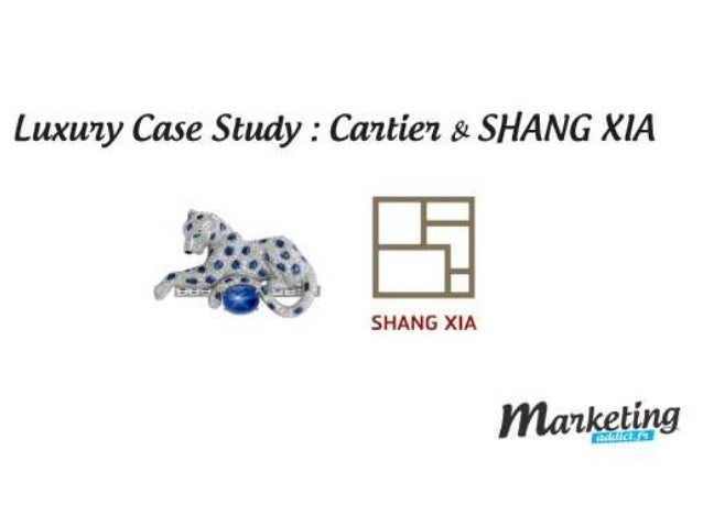 Case Study : Cartier + SHANG XIA I. The Brand identity of Cartier 1. Product 2. Signs and symbols 3. Brand culture 4. Bran...