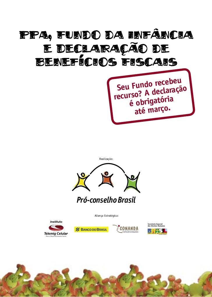 PPA, Fundo da Infancia   e Declaracao de  Beneficios Fiscais                                           cebeu              ...
