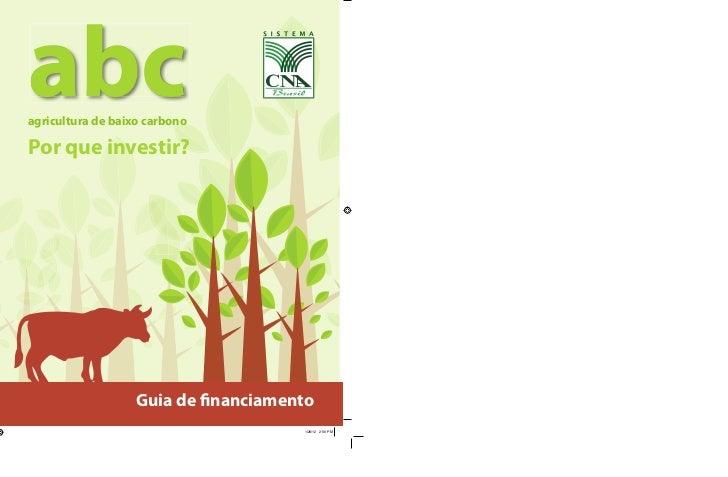 abcagricultura de baixo carbonoPor que investir?                   Guia de nanciamento