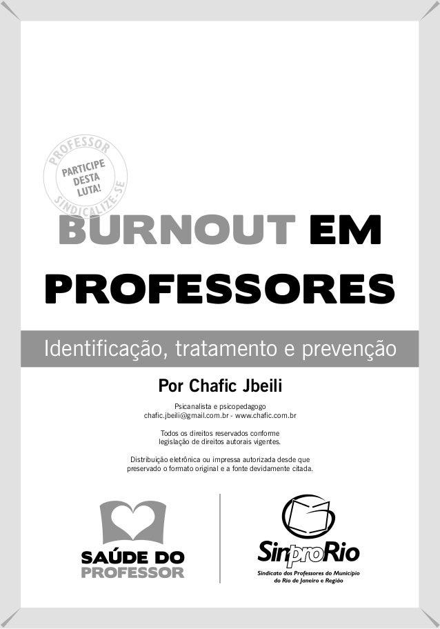 BURNOUT EMPROFESSORESIdentificação, tratamento e prevenção                 Por Chafic Jbeili                       Psicana...
