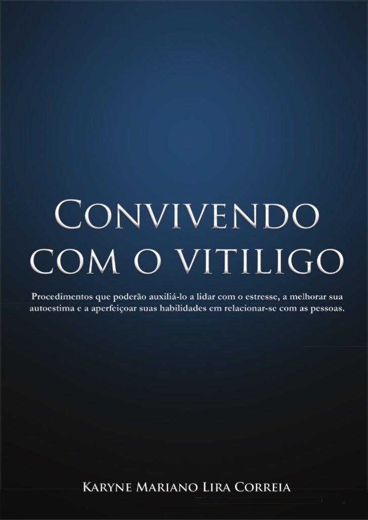 Convivendo com o vitiligo   1