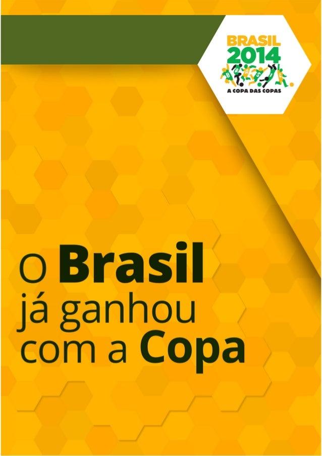 O Brasil já ganhou a Copa