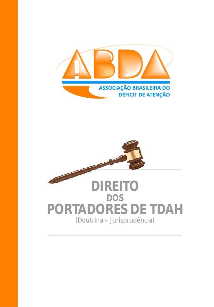 DIREITO             DOSPORTADORES DE TDAH   (Doutrina – Jurisprudência)