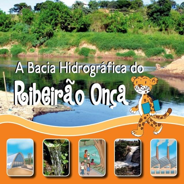 A Bacia Hidrográfica do  Ribeirao Onca