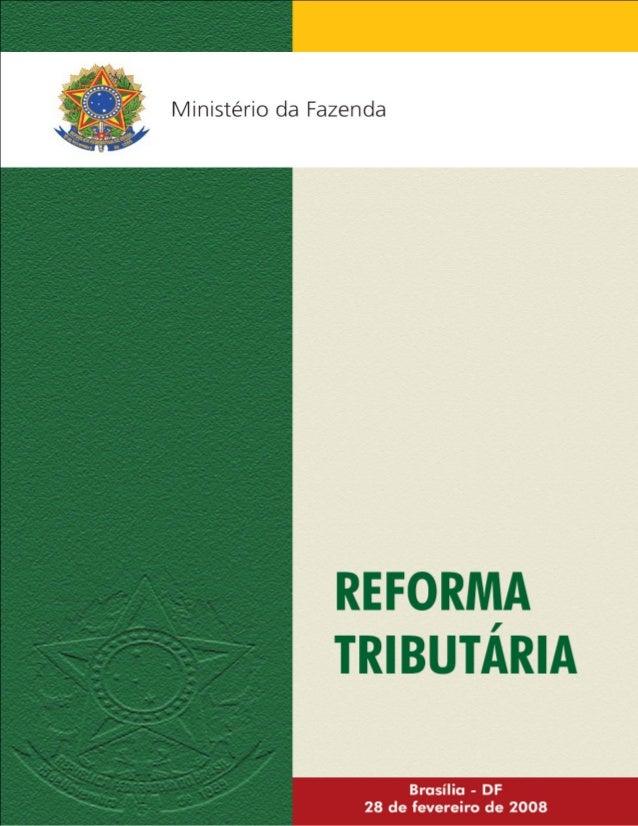 2 REFORMA TRIBUTÁRIAREFORMA TRIBUTÁRIAREFORMA TRIBUTÁRIAREFORMA TRIBUTÁRIA 1. Importância da Reforma Tributária Está em cu...