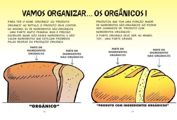 """����� ���������.. �� ��������� �                        �... Para ter o nome """"orgânico"""" ou """"produto           Produtos que..."""