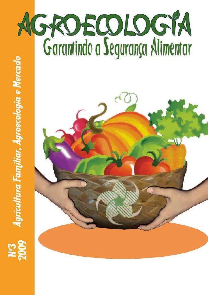 No3   Agricultura Familiar, Agroecologia e Mercado 2009