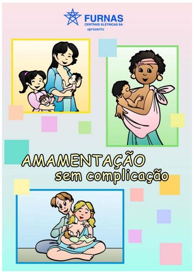 Cartilha AMAMENTAÇÃO sem COMPLICAÇÃO!