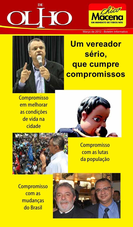 Março de 2012 - Boletim Informativo                Um vereador                   sério,                que cumpre         ...