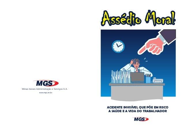 MGS www.mgs.srv.br  ACIDENTE INVISÍVEL QUE PÕE EM RISCO A SAÚDE E A VIDA DO TRABALHADOR  MGS
