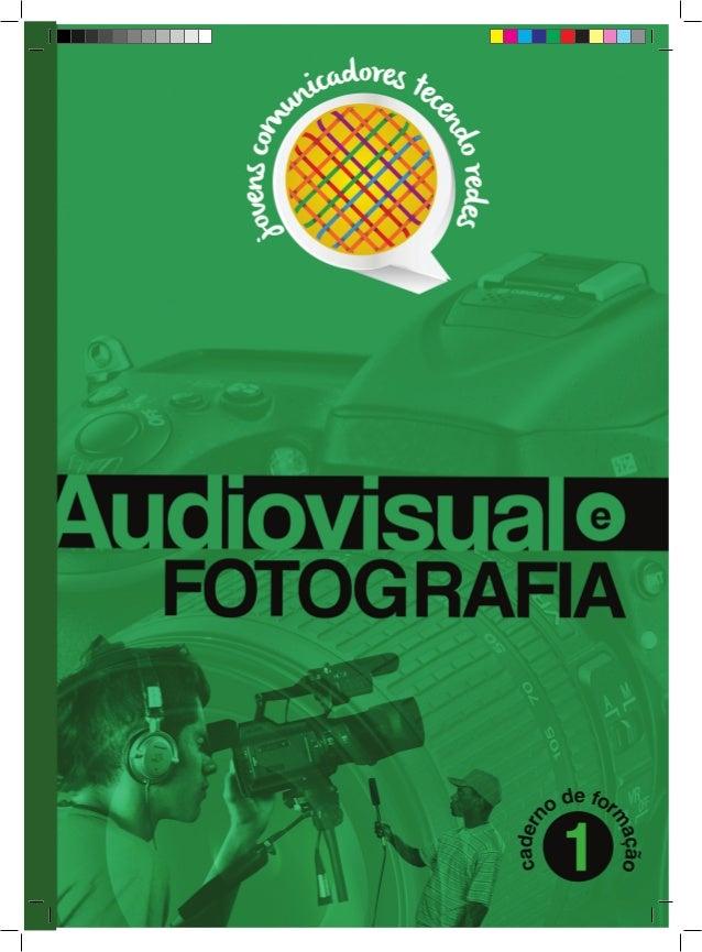 1. E agora, o que é que eu faço?  2. Manual do Produtor Integral  3. O que fotografia ter a ver com um bom vídeo  3.1. Por...