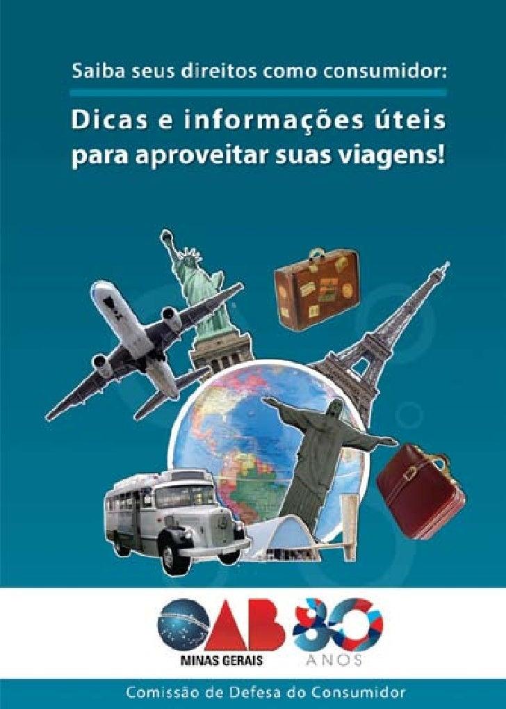 Dicas e informações úteis para aproveitar suas viagens         Comissão de Defesa do Consumidor - OAB/MGÍndice            ...