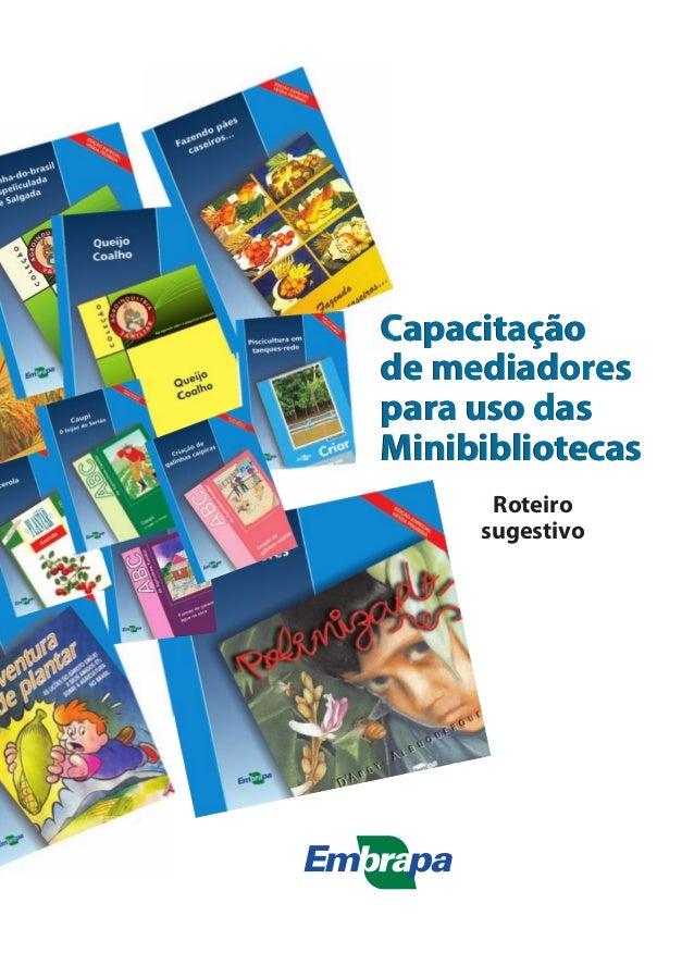 Capacitação  de mediadores  para uso das  Minibibliotecas  Roteiro  sugestivo