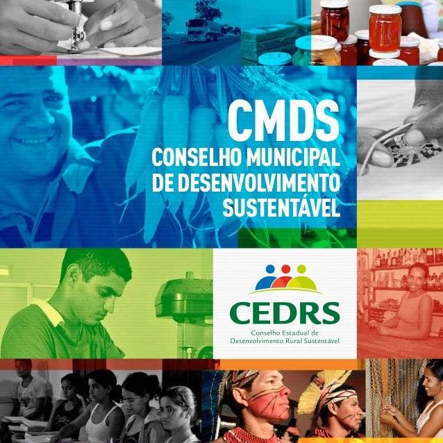 CMDSCONSELHO MUNICIPALDE DESENVOLVIMENTO       SUSTENTÁVEL