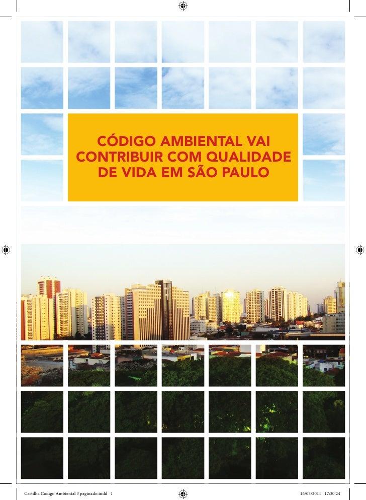 CÓDIGO AMBIENTAL VAI                         CONTRIBUIR COM QUALIDADE                           DE VIDA EM SÃO PAULOCartil...