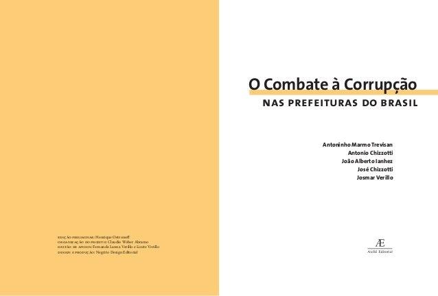 Dedicamos essa cartilha ao povo corajoso de Ribeirão Bonito, que enfrentou a praga da corrupção na administração municipal...