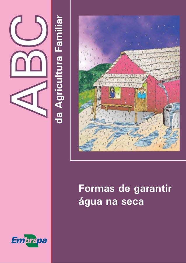 ABCdaAgriculturaFamiliar Formas de garantir água na seca