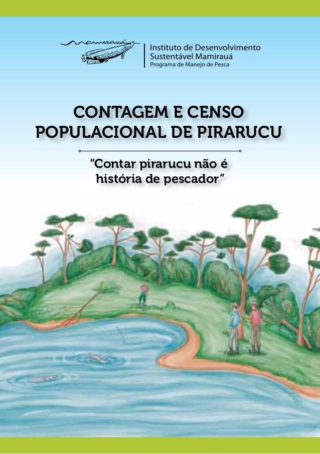 """Contagem e Censo Populacional de Pirarucu """"Contar pirarucu não é história de pescador"""""""