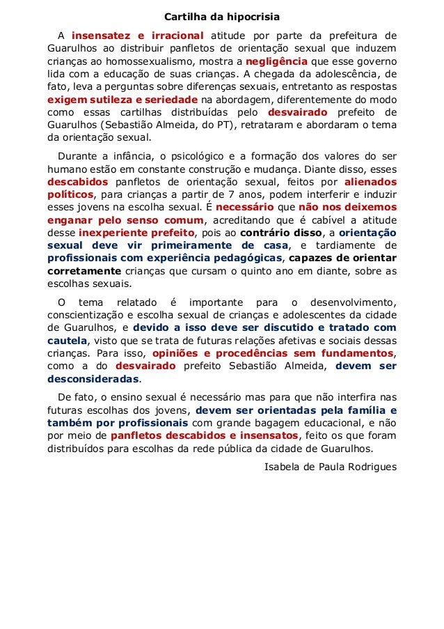 Cartilha da hipocrisia A insensatez e irracional atitude por parte da prefeitura de Guarulhos ao distribuir panfletos de o...