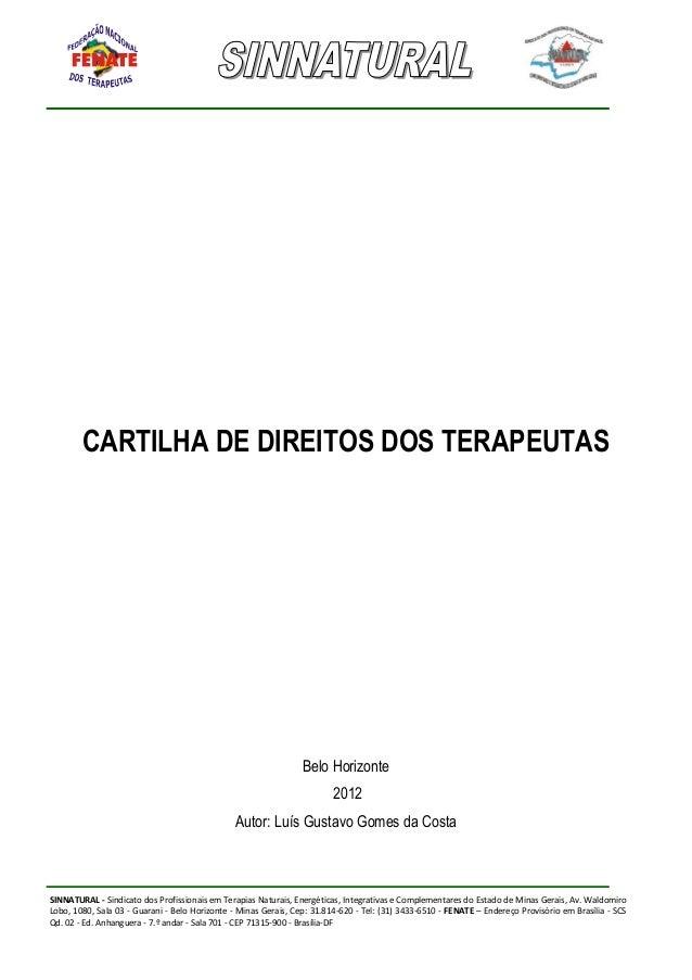 SINNATURAL - Sindicato dos Profissionais em Terapias Naturais, Energéticas, Integrativas e Complementares do Estado de Min...