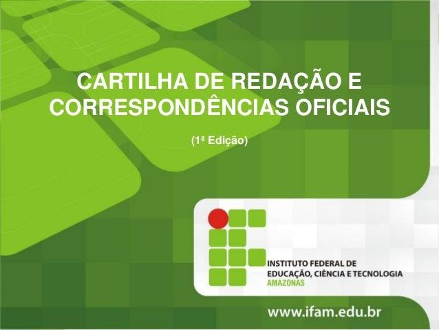 CARTILHA DE REDAÇÃO E CORRESPONDÊNCIAS OFICIAIS (1ª Edição)