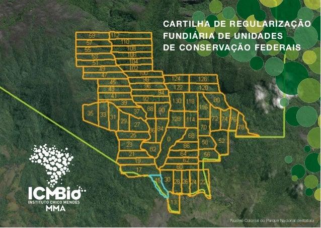 CARTILHA DE REGULARIZAÇÃO FUNDIÁRIA DE UNIDADES DE CONSERVAÇÃO FEDERAIS Núcleo Colonial do Parque Nacional de Itatiaia