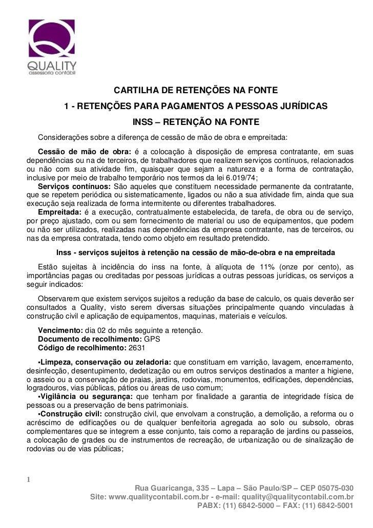 CARTILHA DE RETENÇÕES NA FONTE           1 - RETENÇÕES PARA PAGAMENTOS A PESSOAS JURÍDICAS                               I...