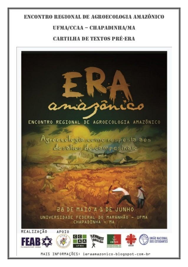 Encontro regional de agroecologia amazônico Ufma/ccaa – chapadinha/MA Cartilha de textos pré-era