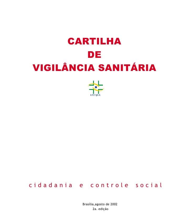 CARTILHA          DE VIGILÂNCIA SANITÁRIA                   ANVISA     cidadania   e    controle             social       ...
