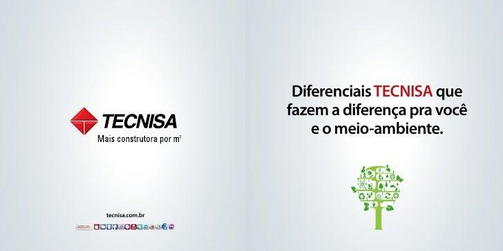 Diferenciais TECNISA que                 fazem a diferença pra você                     e o meio-ambiente.tecnisa.com.br