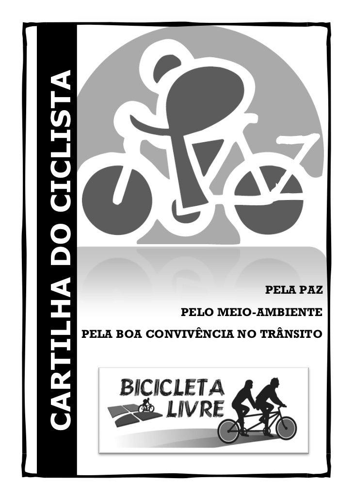 CARTILHA DO CICLISTA                                               Z                                               PELA PA...