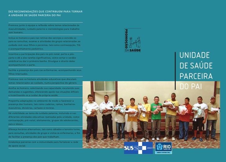 dez Recomendações que contribuem para tornara Unidade de Saúde Parceira do PaiPromova junto à equipe a reflexão sobre tema...