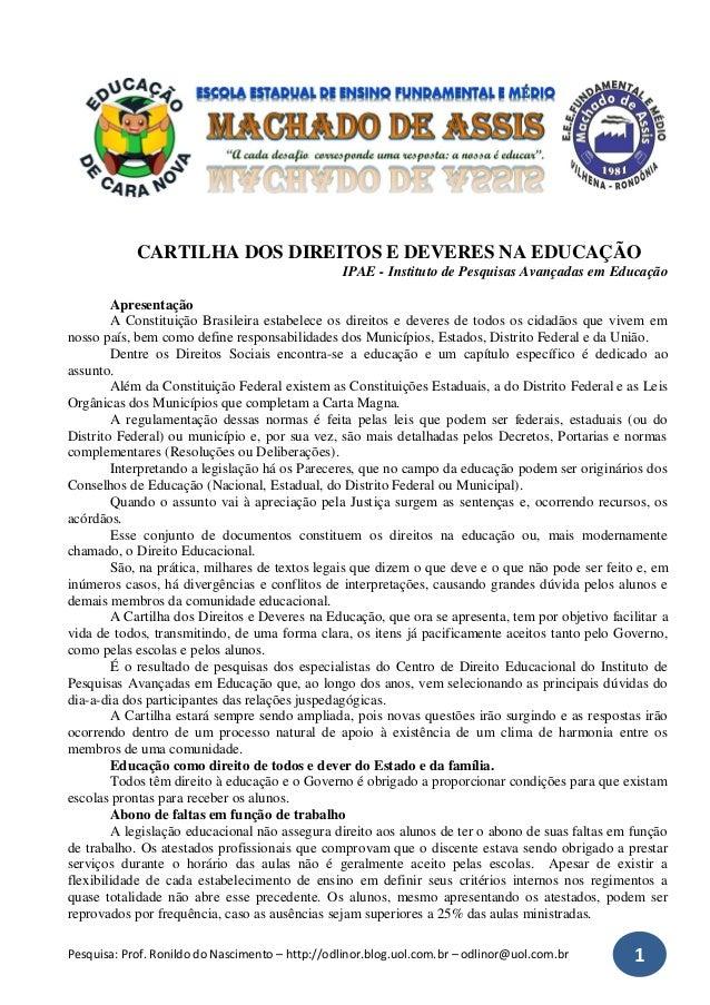 Pesquisa: Prof. Ronildo do Nascimento – http://odlinor.blog.uol.com.br – odlinor@uol.com.br 1CARTILHA DOS DIREITOS E DEVER...