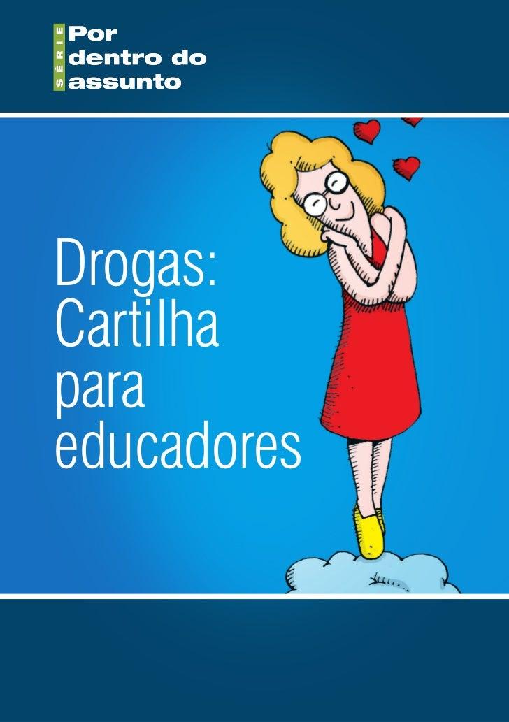 Drogas:Cartilhaparaeducadores