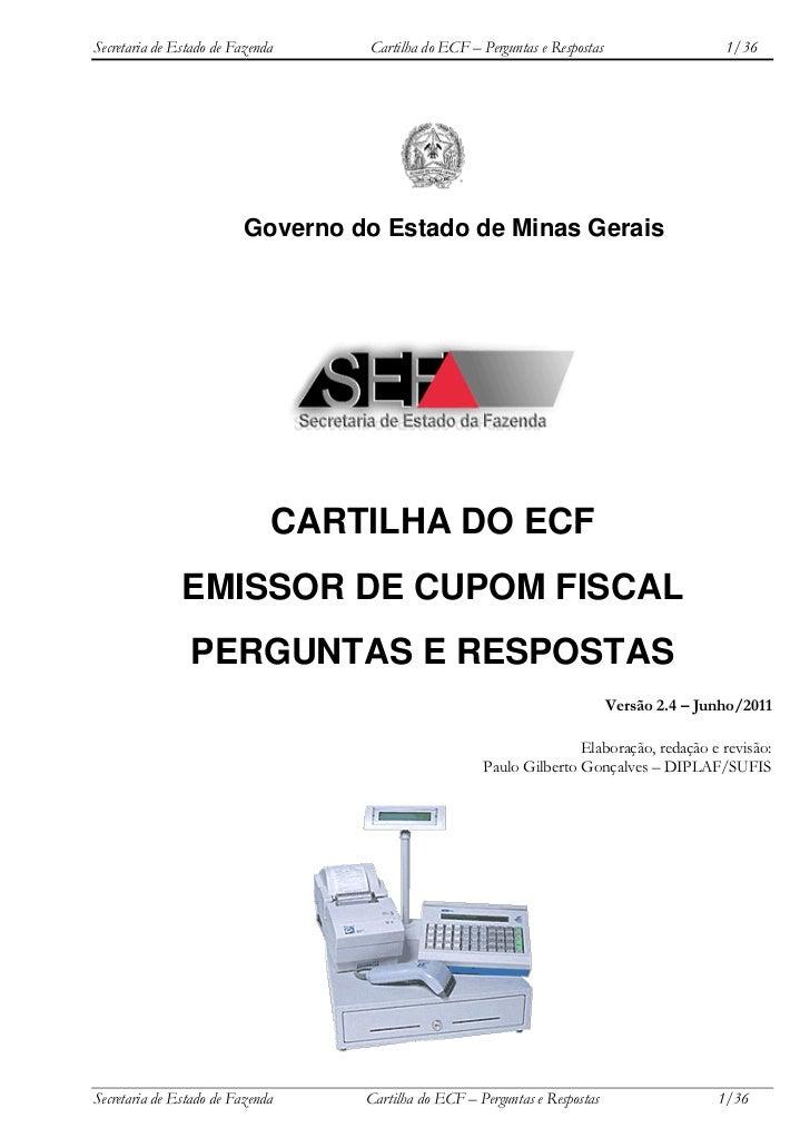 Secretaria de Estado de Fazenda    Cartilha do ECF – Perguntas e Respostas                   1/36                         ...
