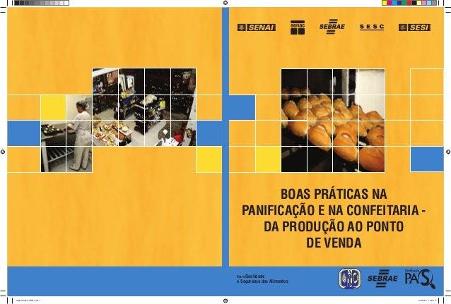 Série Qualidade e Segurança dos Alimentos BOAS PRÁTICAS NA PANIFICAÇÃO E NA CONFEITARIA - DA PRODUÇÃO AO PONTO DE VENDA ca...