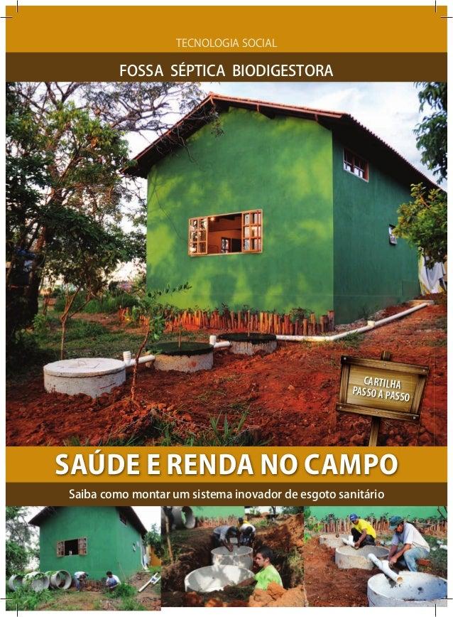 CARTILHAPASSO A PASSOSaiba como montar um sistema inovador de esgoto sanitárioTECNOLOGIA SOCIALSAÚDE E RENDA NO CAMPOFOSSA...