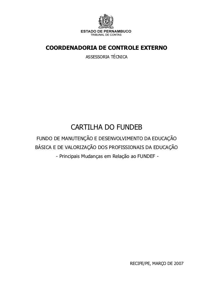 COORDENADORIA DE CONTROLE EXTERNO                   ASSESSORIA TÉCNICA             CARTILHA DO FUNDEBFUNDO DE MANUTENÇÃO E...