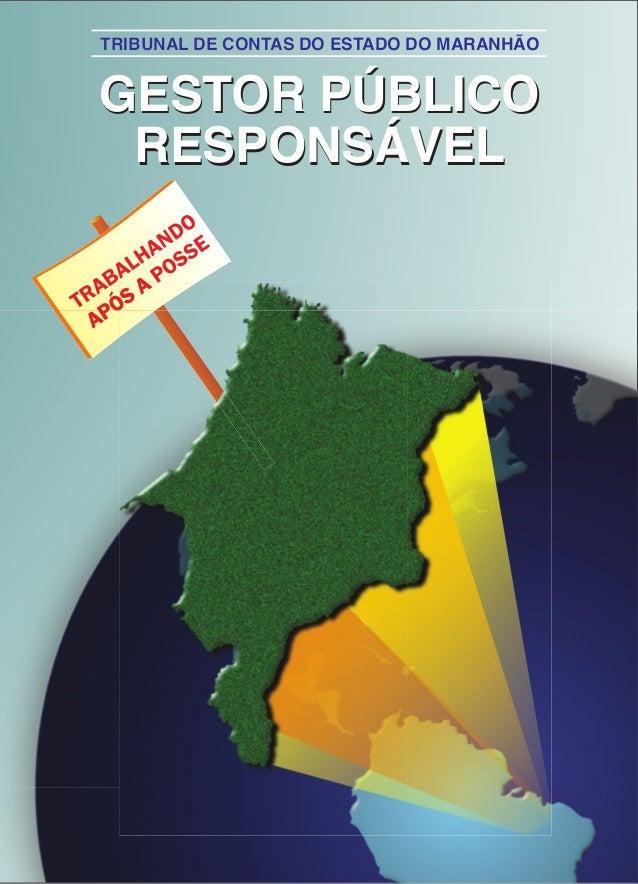 TTRRIIBBUUNNAALL DDEE CCOONNTTAASS DDOO EESSTTAADDOO DDOO MMAARRAANNHHÃÃOO  GESTOR PÚBLICO  RESPONSÁVEL