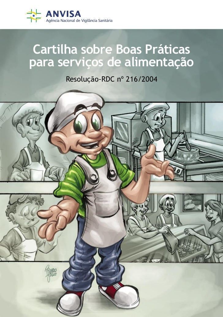 Cartilha sobre Boas Práticaspara serviços de alimentação      Resolução-RDC nº 216/2004
