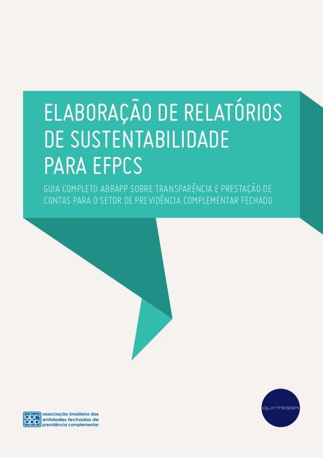 Elaboração de relatórios de sustentabilidade para EFPCs Guia Completo Abrapp sobre transparência e prestação de contas par...