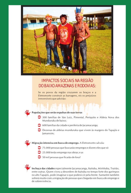 Foto: Pe. Edilberto Sena        IMPACTOS SOCIAIS NA REGIÃO       DO BAIXO AMAZONAS E RODOVIAS:      Se os povos da região ...
