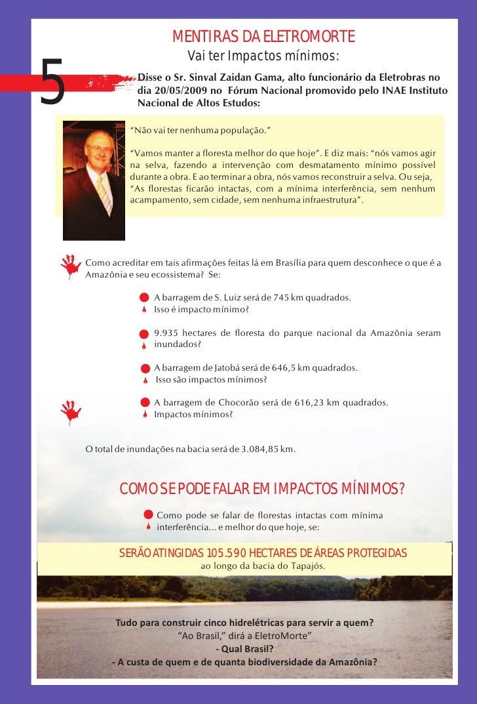 MENTIRAS DA ELETROMORTE                             Vai ter Impactos mínimos:   5               Disse o Sr. Sinval Zaidan ...