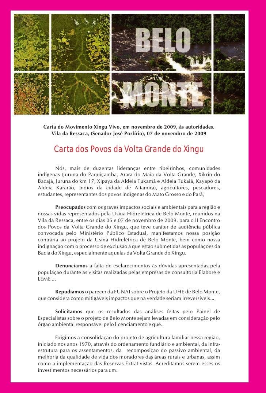 Carta do Movimento Xingu Vivo, em novembro de 2009, às autoridades.      Vila da Ressaca, (Senador José Porfírio), 07 de n...