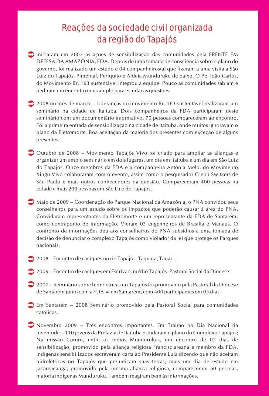 Reações da sociedade civil organizada                   da região do Tapajós Iniciaram em 2007 as ações de sensibilização ...